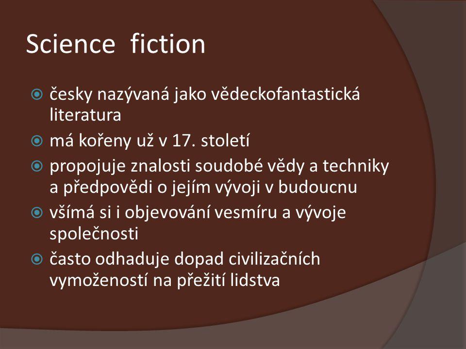 Science fiction česky nazývaná jako vědeckofantastická literatura