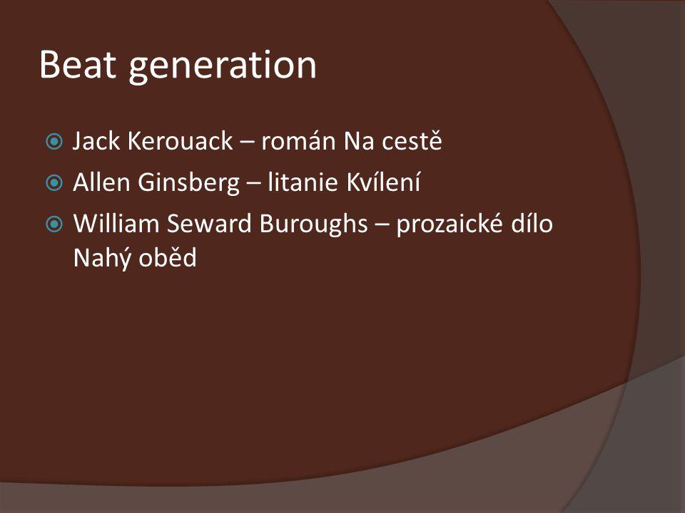 Beat generation Jack Kerouack – román Na cestě