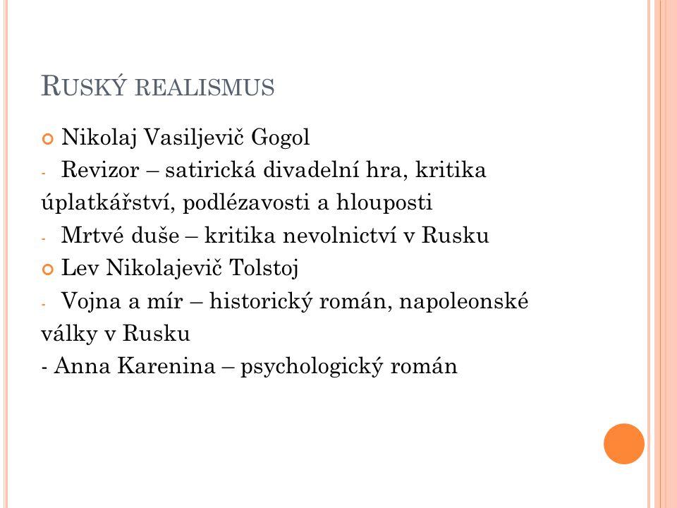 Ruský realismus Nikolaj Vasiljevič Gogol