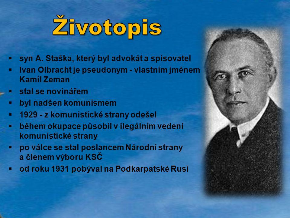 Životopis syn A. Staška, který byl advokát a spisovatel