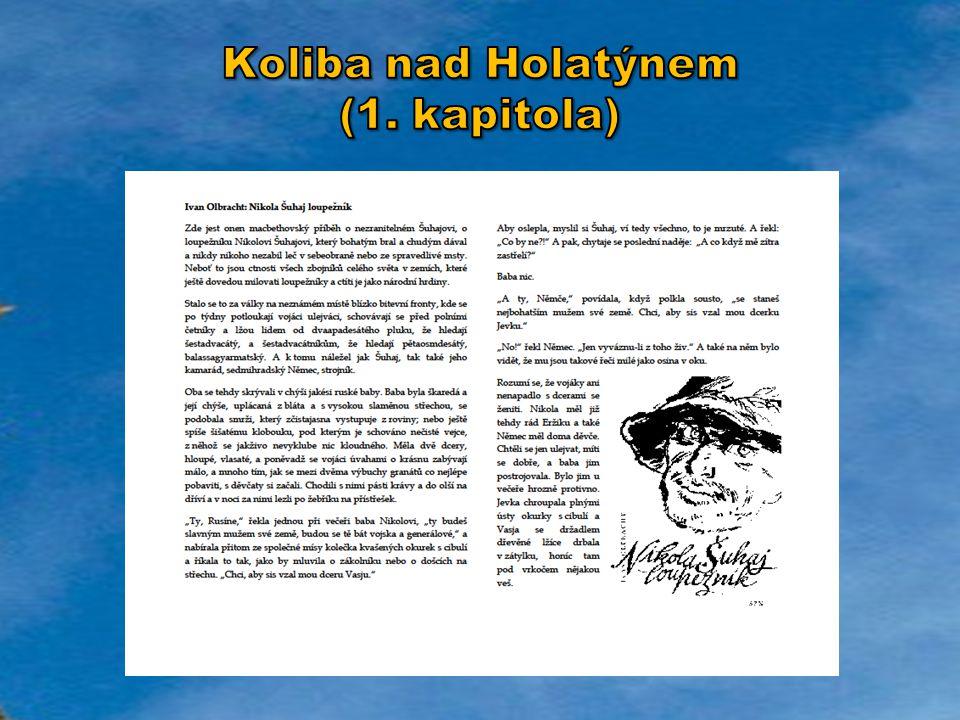 Koliba nad Holatýnem (1. kapitola)