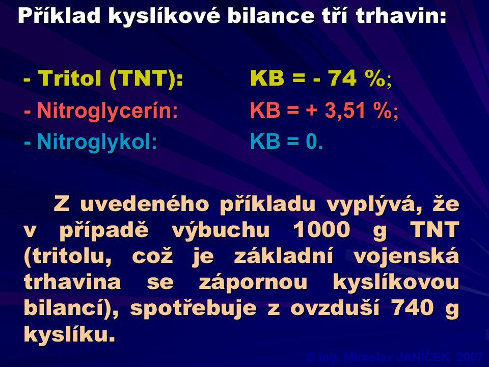 Příklad kyslíkové bilance tří trhavin: