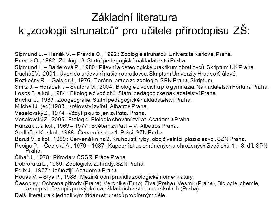 """Základní literatura k """"zoologii strunatců pro učitele přírodopisu ZŠ:"""