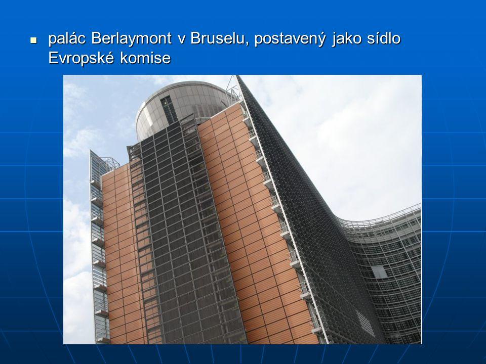 palác Berlaymont v Bruselu, postavený jako sídlo Evropské komise