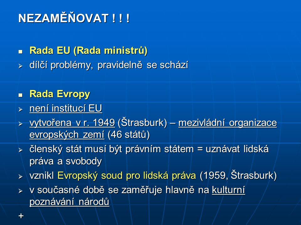 NEZAMĚŇOVAT ! ! ! Rada EU (Rada ministrů)