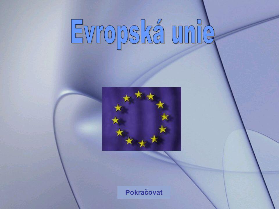 Evropská unie Pokračovat