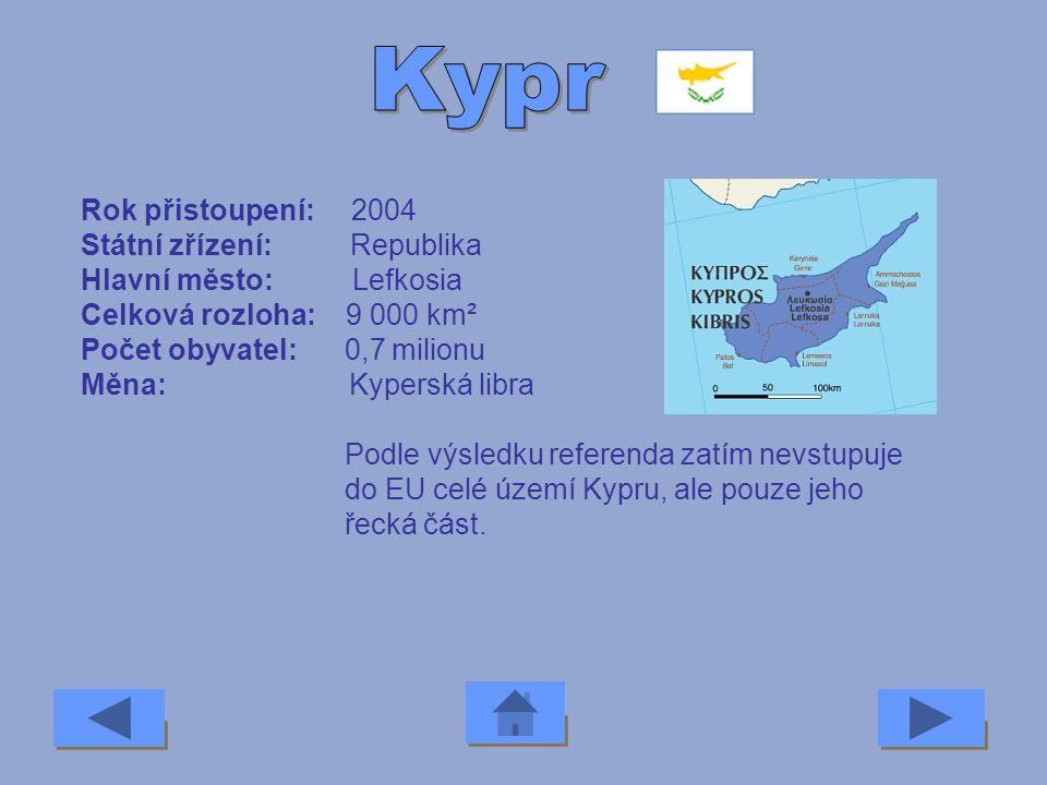 Kypr Rok přistoupení: 2004 Státní zřízení: Republika