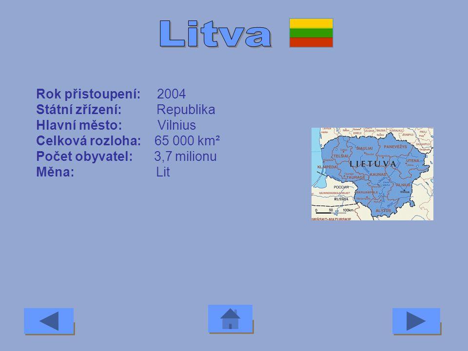 Litva Rok přistoupení: 2004 Státní zřízení: Republika