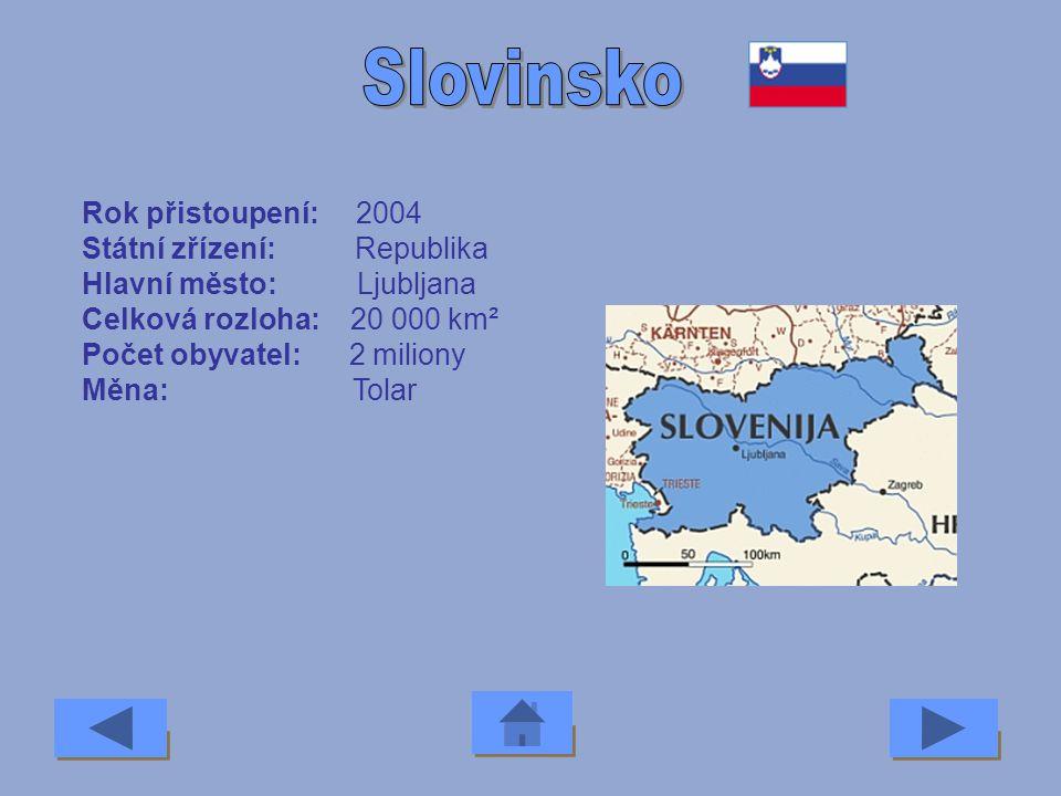 Slovinsko Rok přistoupení: 2004 Státní zřízení: Republika