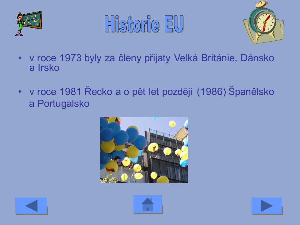 Historie EU v roce 1973 byly za členy přijaty Velká Británie, Dánsko a Irsko. v roce 1981 Řecko a o pět let později (1986) Španělsko.