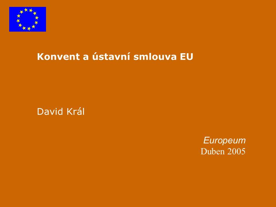 Konvent a ústavní smlouva EU