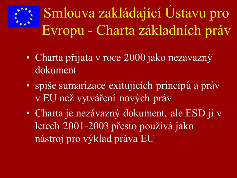 Smlouva zakládající Ústavu pro Evropu - Charta základních práv