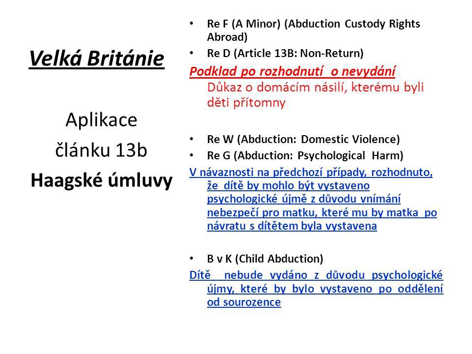 Velká Británie Aplikace článku 13b Haagské úmluvy