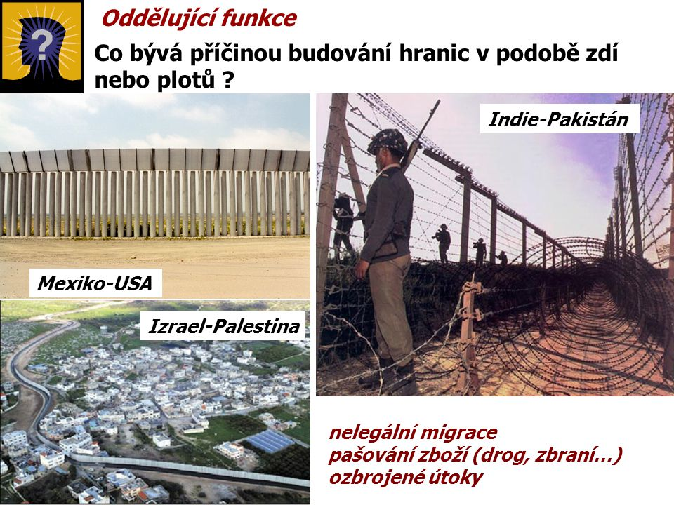 Co bývá příčinou budování hranic v podobě zdí nebo plotů