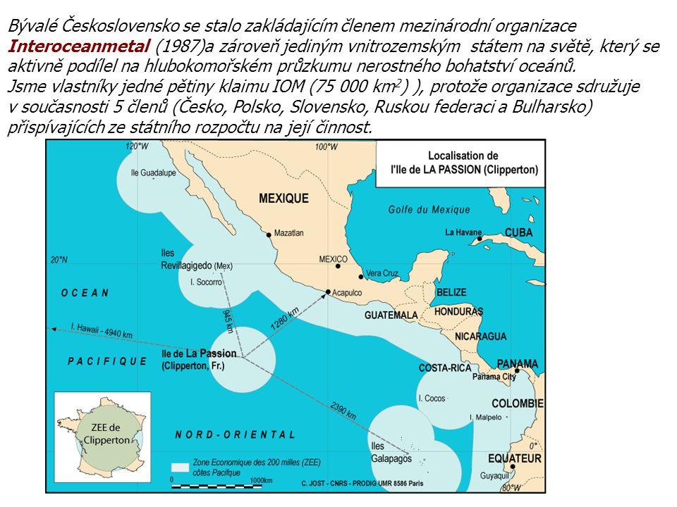 Bývalé Československo se stalo zakládajícím členem mezinárodní organizace Interoceanmetal (1987)a zároveň jediným vnitrozemským státem na světě, který se aktivně podílel na hlubokomořském průzkumu nerostného bohatství oceánů.