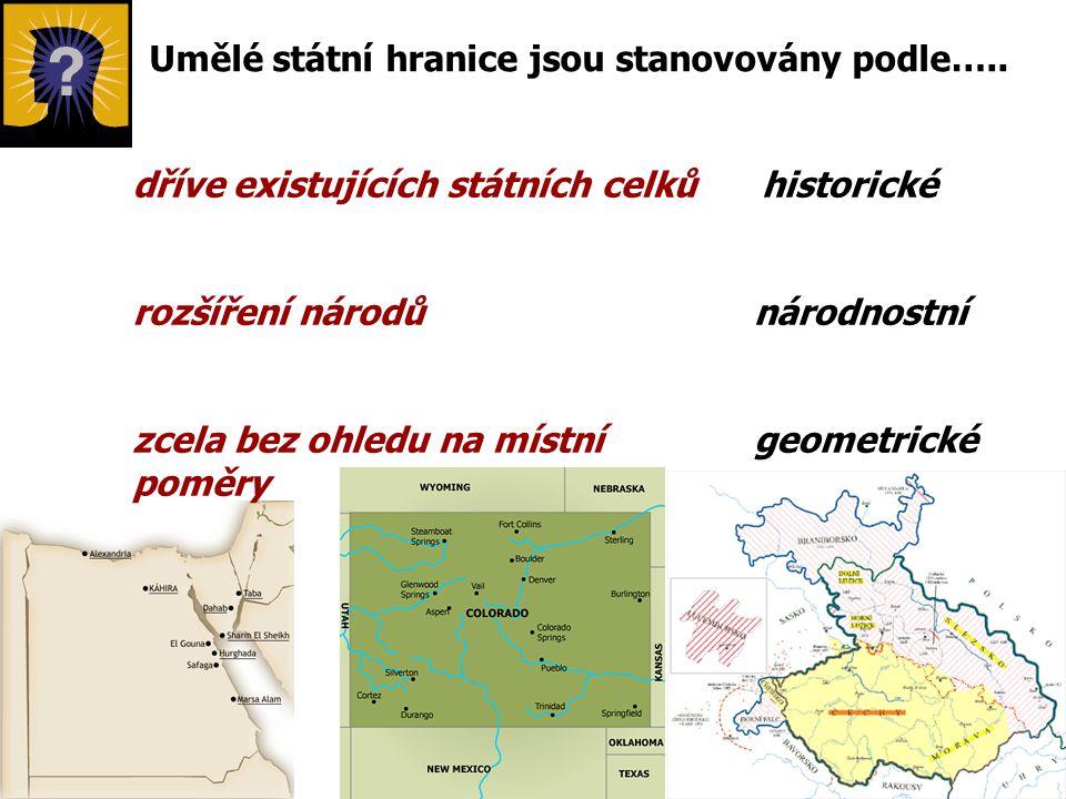 Umělé státní hranice jsou stanovovány podle…..