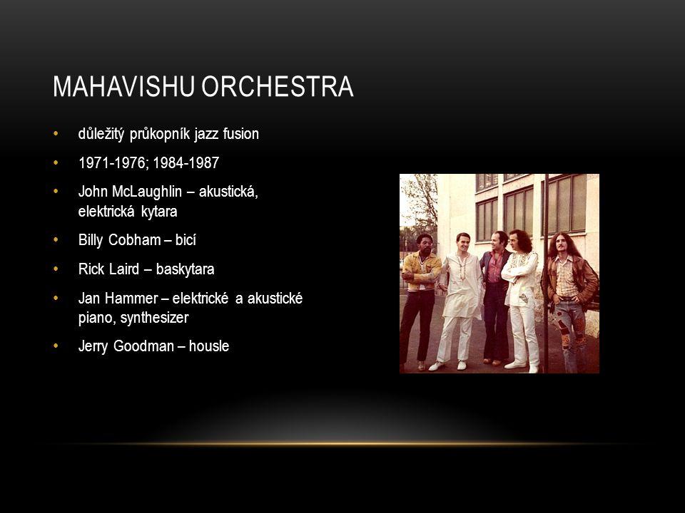 Mahavishu orchestra důležitý průkopník jazz fusion