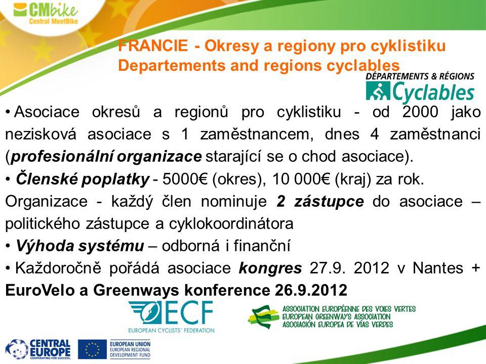 FRANCIE - Okresy a regiony pro cyklistiku