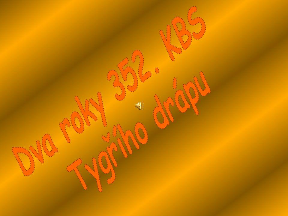 Dva roky 352. KBS Tygřího drápu