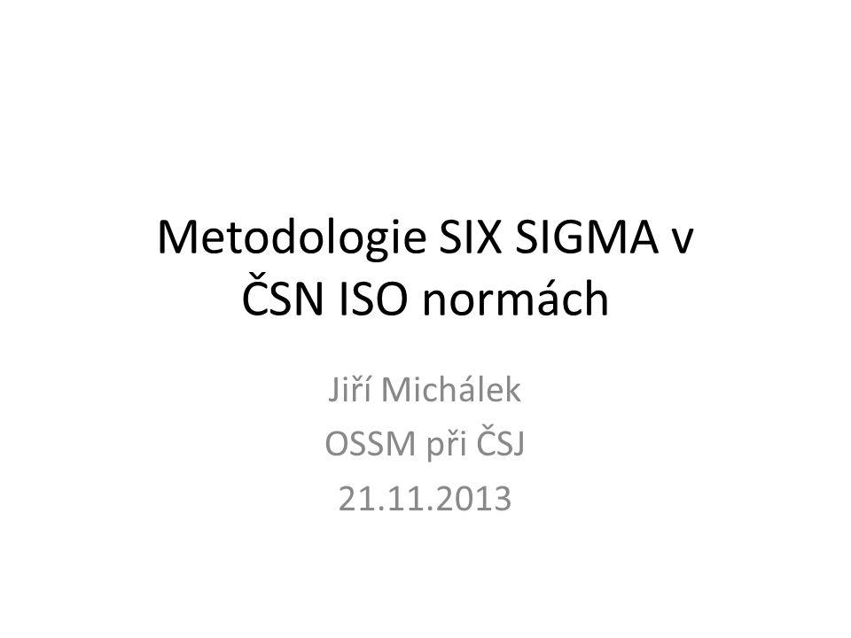 Metodologie SIX SIGMA v ČSN ISO normách