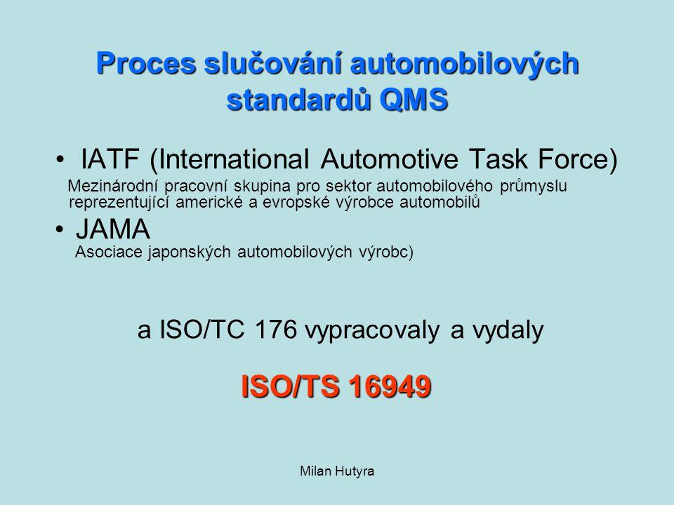Proces slučování automobilových standardů QMS