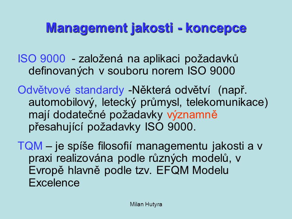 Management jakosti - koncepce