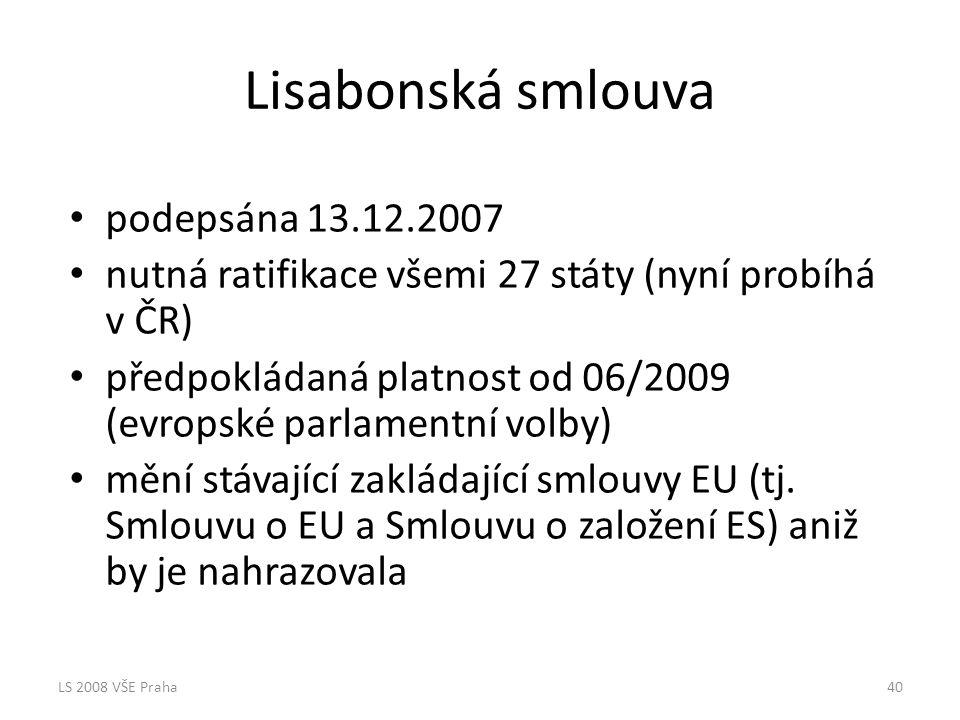 Lisabonská smlouva podepsána 13.12.2007