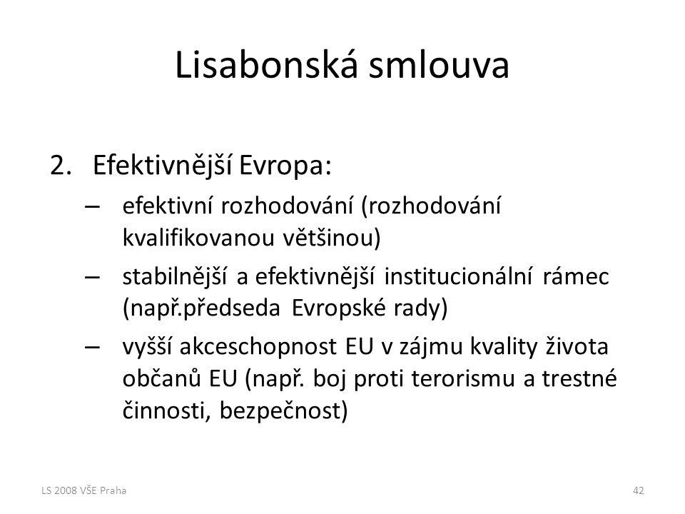 Lisabonská smlouva Efektivnější Evropa: