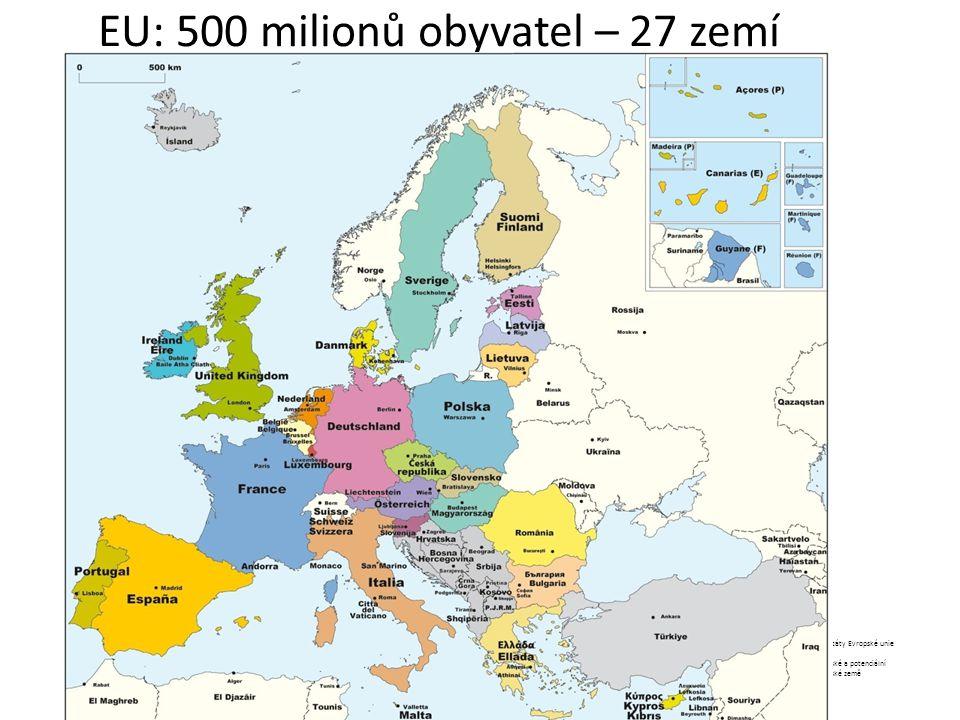 EU: 500 milionů obyvatel – 27 zemí