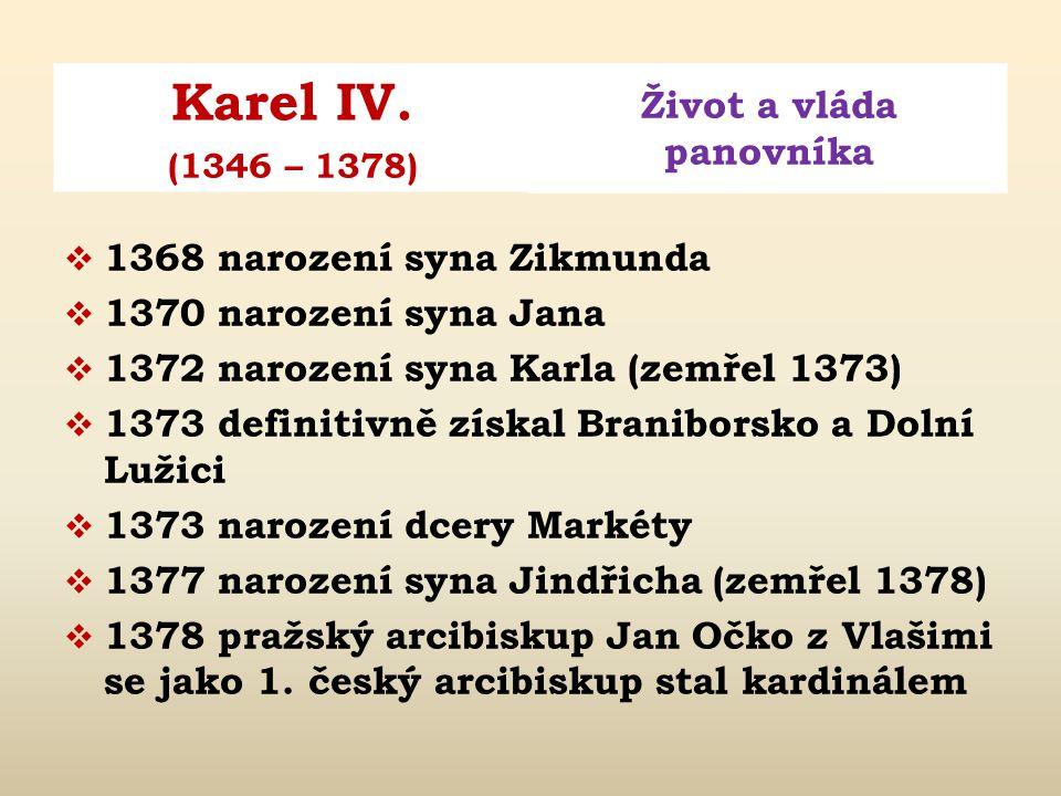 1368 narození syna Zikmunda