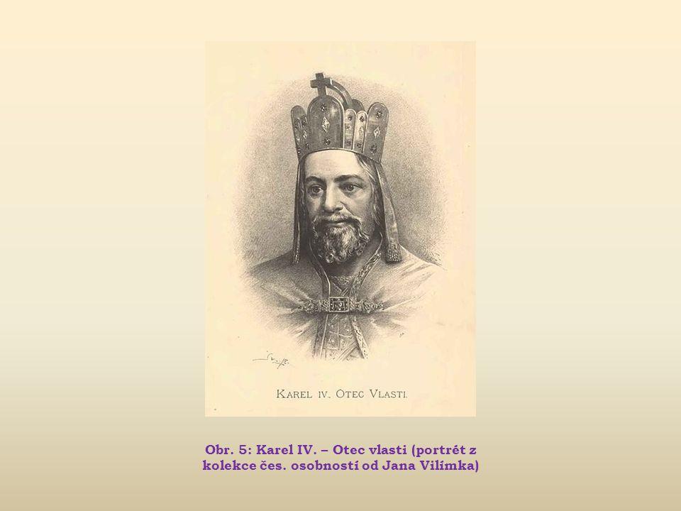 Obr. 5: Karel IV. – Otec vlasti (portrét z kolekce čes