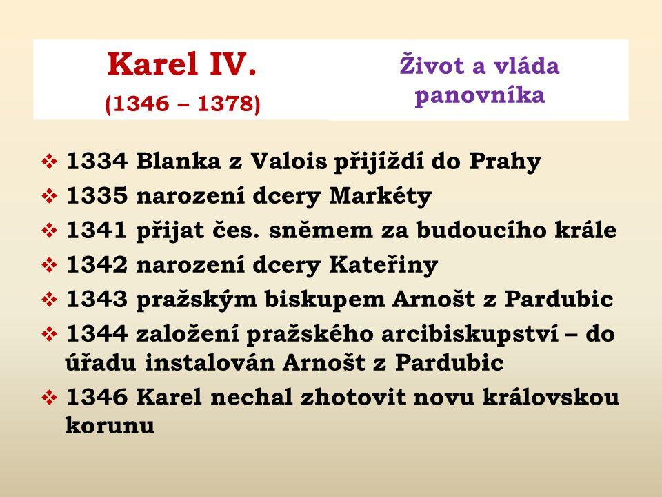 1334 Blanka z Valois přijíždí do Prahy