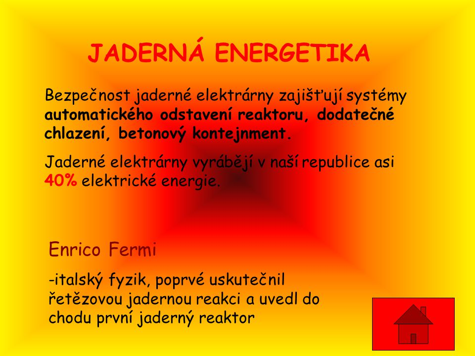 JADERNÁ ENERGETIKA Enrico Fermi