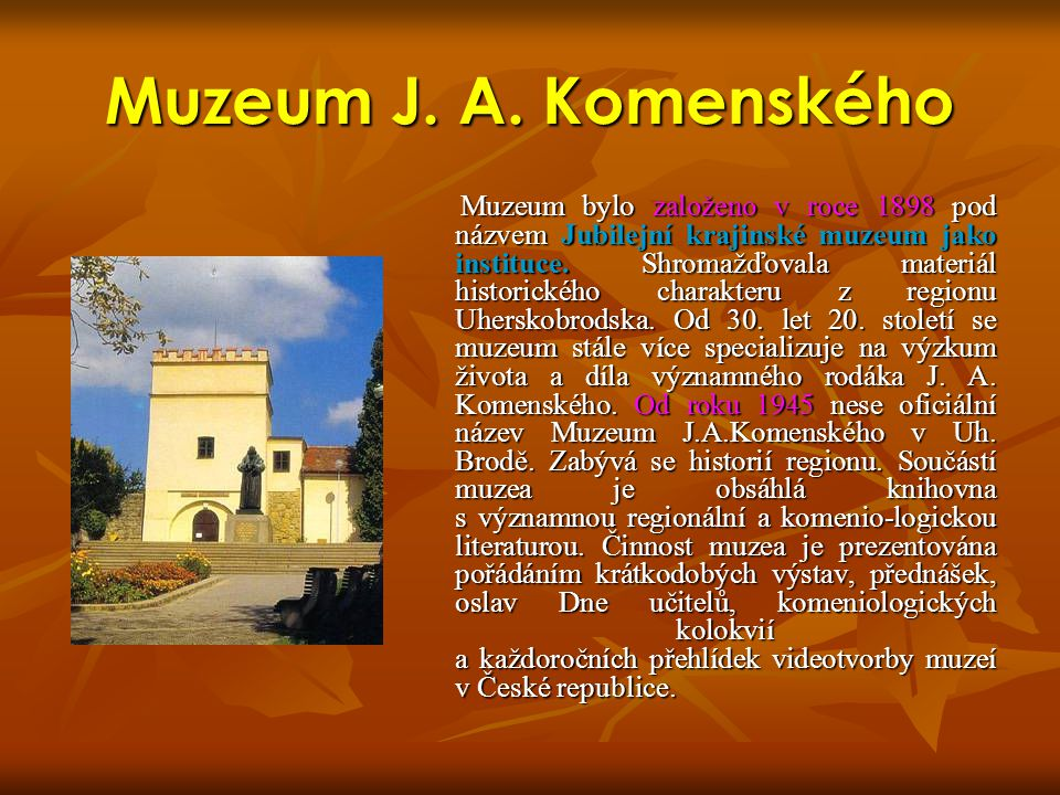 Muzeum J. A. Komenského