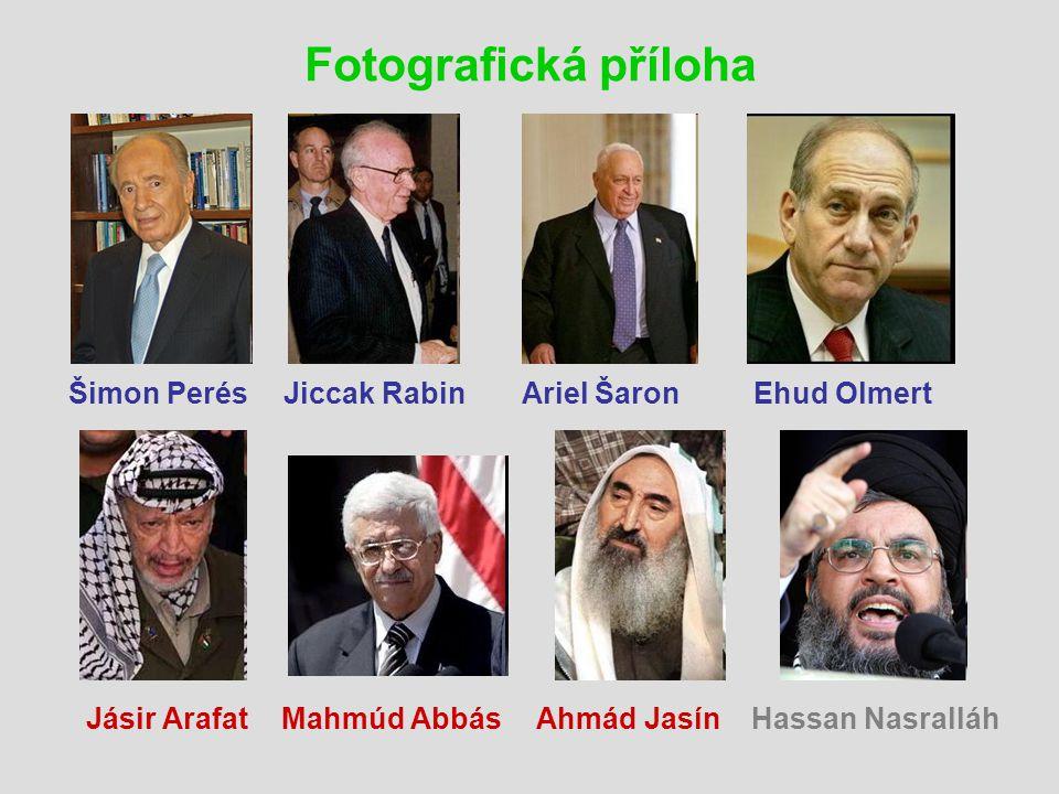 Fotografická příloha Šimon Perés Jiccak Rabin Ariel Šaron Ehud Olmert