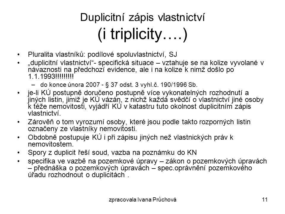 Duplicitní zápis vlastnictví (i triplicity….)