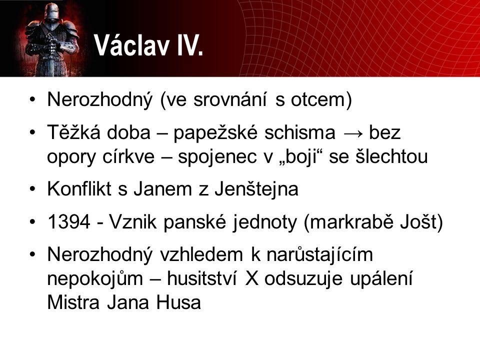 Václav IV. Nerozhodný (ve srovnání s otcem)