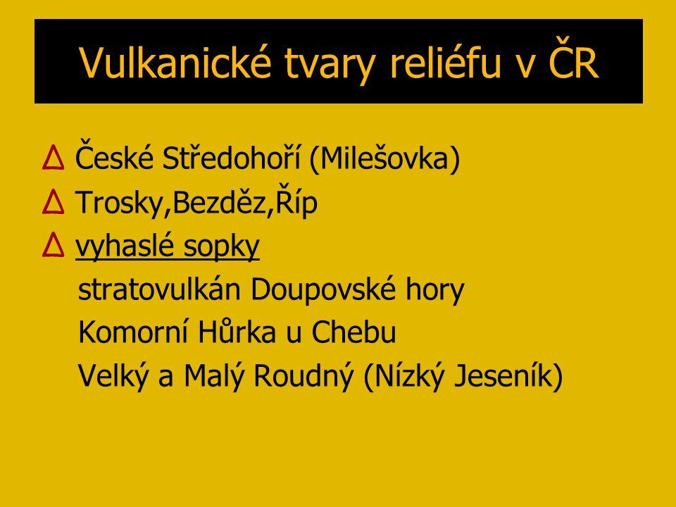 Vulkanické tvary reliéfu v ČR