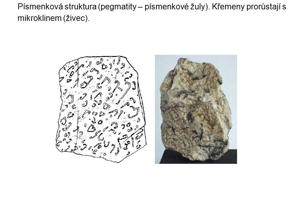 Písmenková struktura (pegmatity – písmenkové žuly)