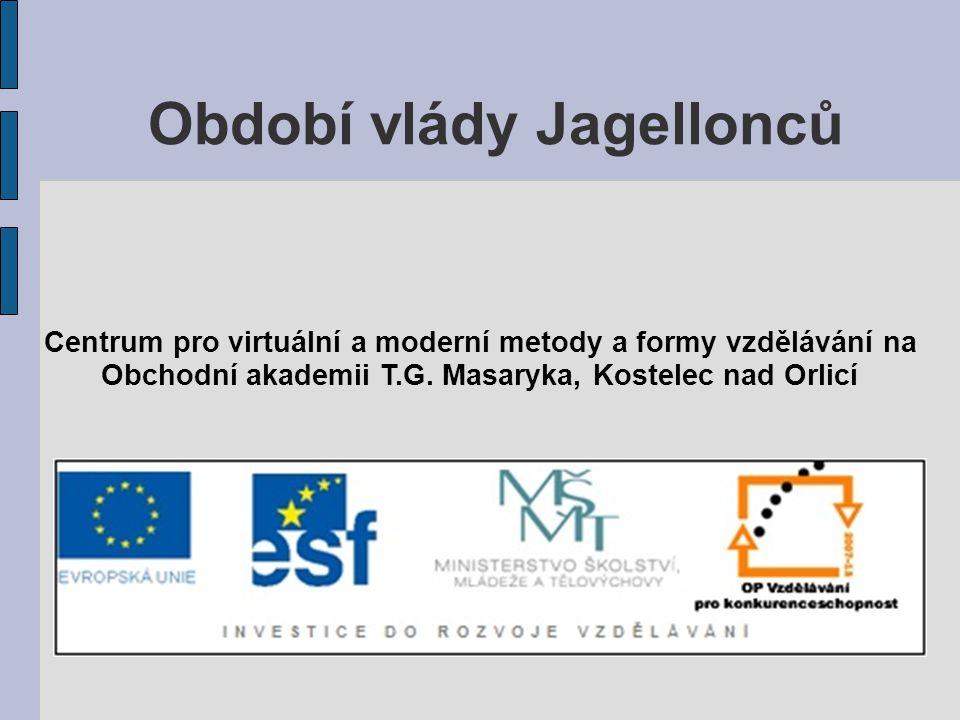 Období vlády Jagellonců