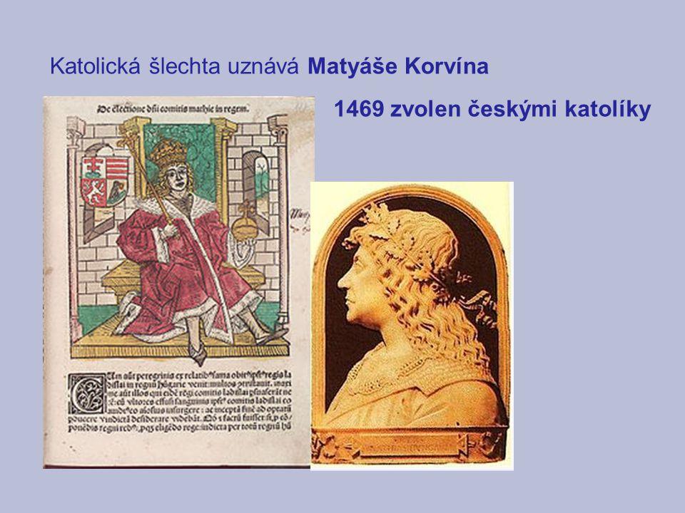 Katolická šlechta uznává Matyáše Korvína