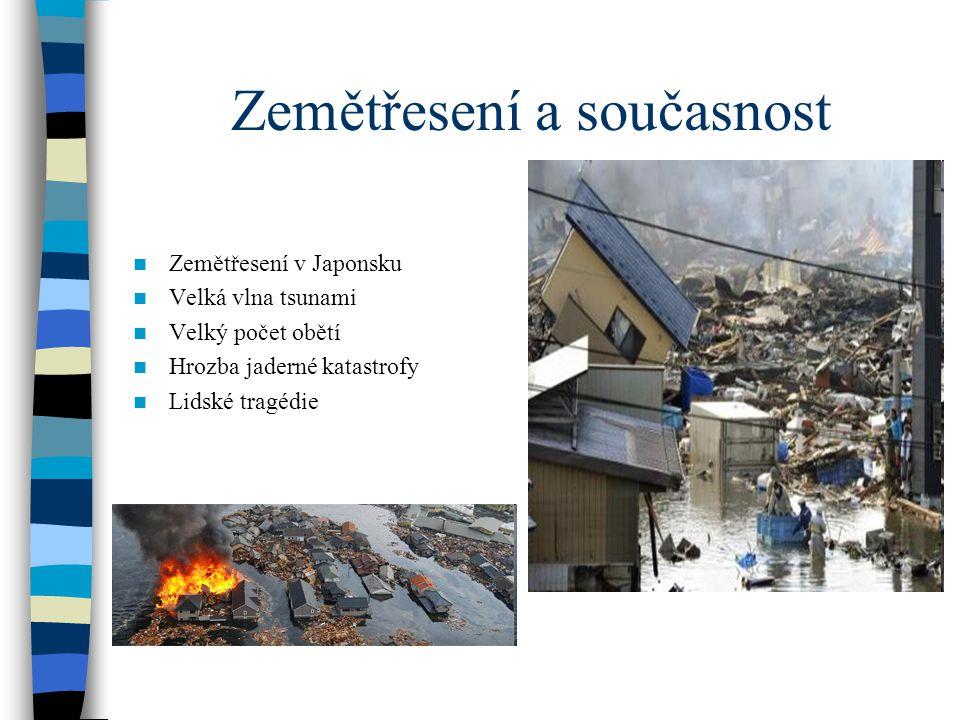 Zemětřesení a současnost