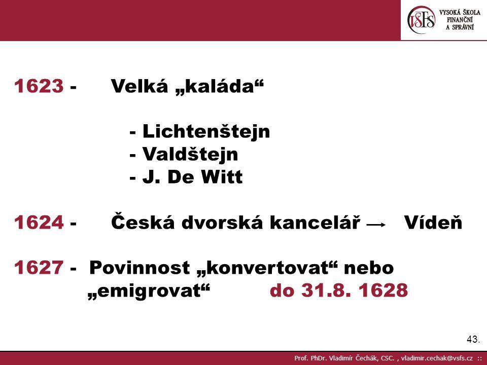 1624 - Česká dvorská kancelář Vídeň