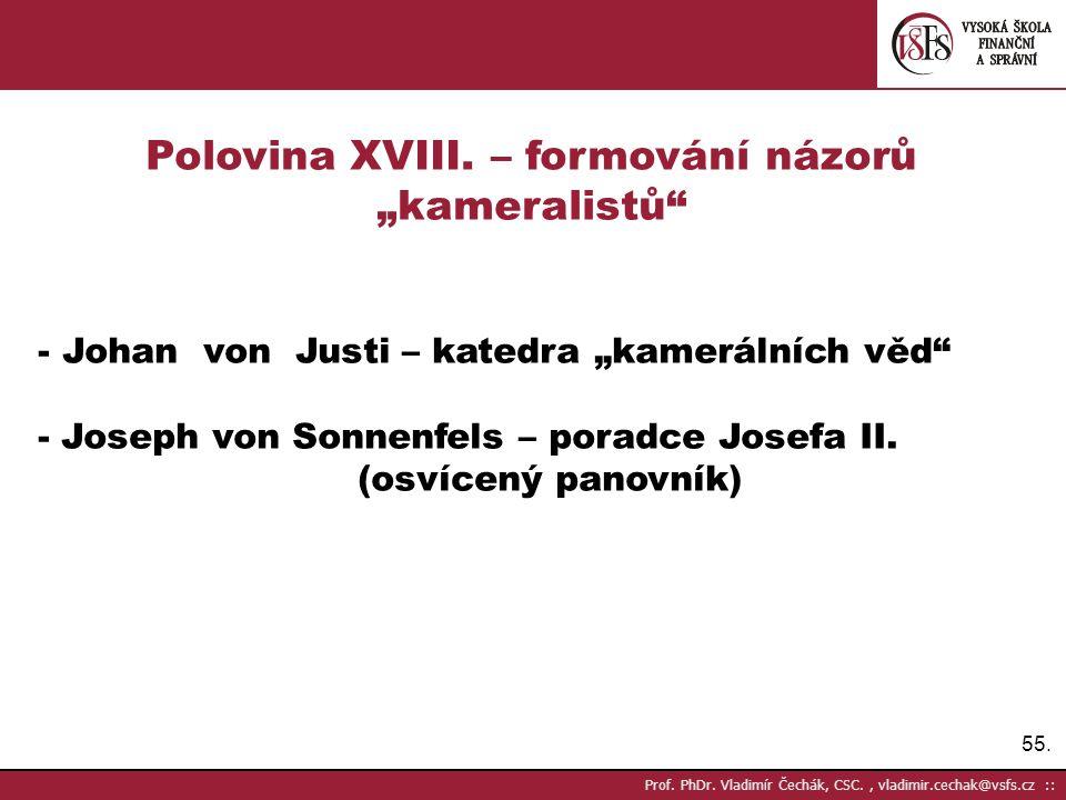 """Polovina XVIII. – formování názorů """"kameralistů"""