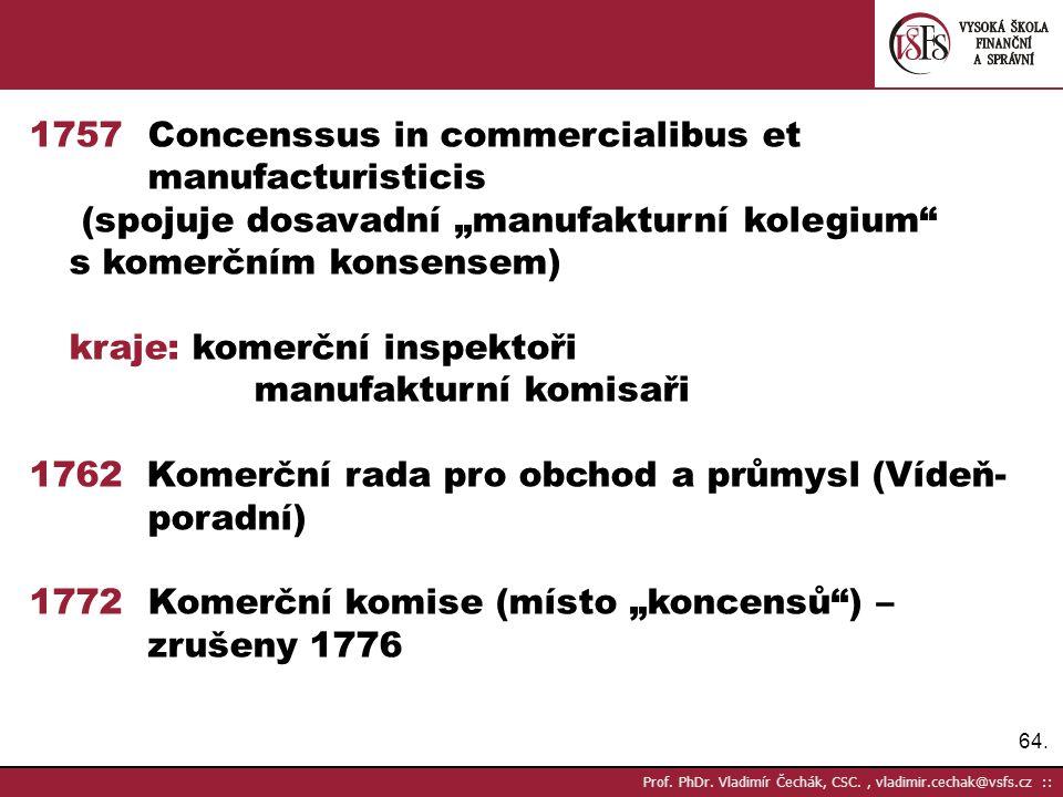 1757 Concenssus in commercialibus et manufacturisticis