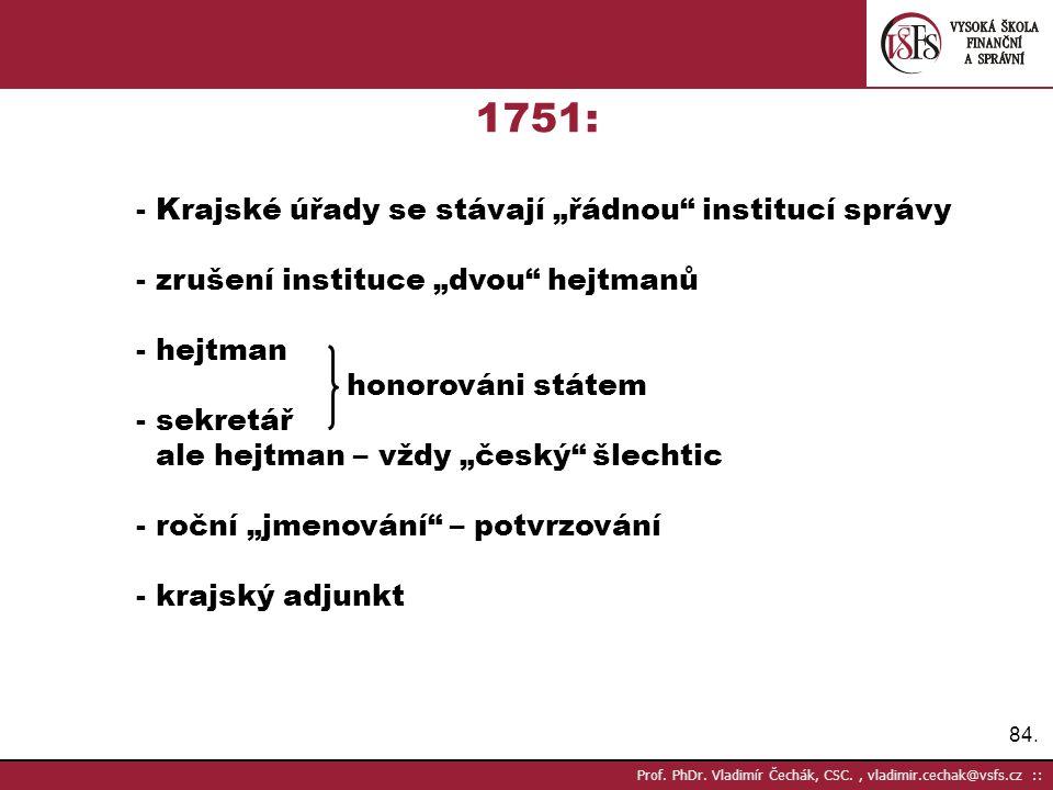 """1751: - Krajské úřady se stávají """"řádnou institucí správy"""