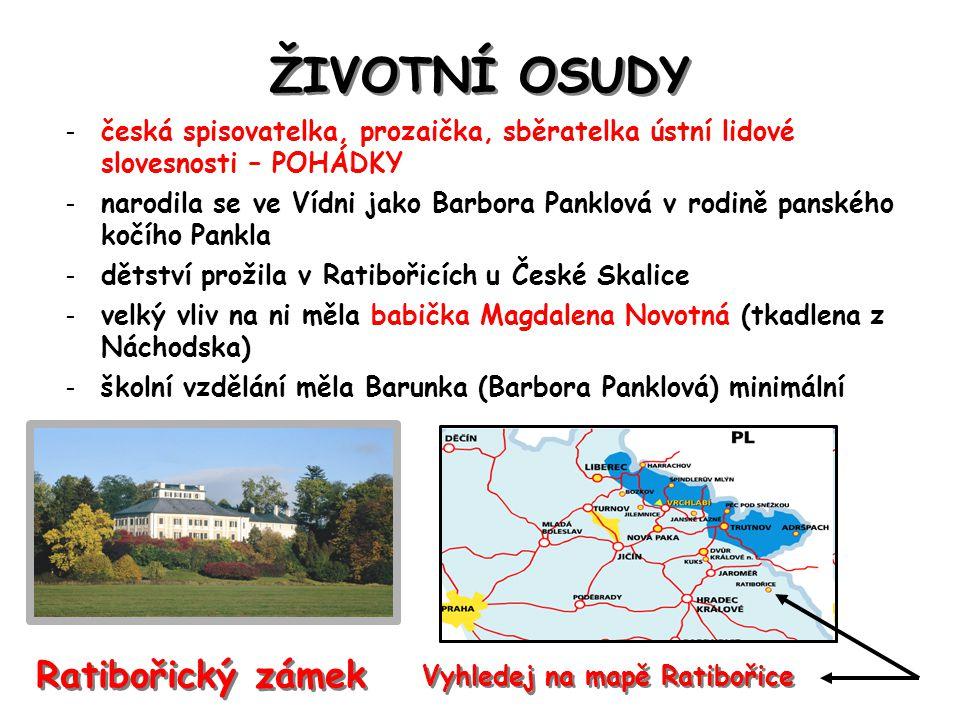 ŽIVOTNÍ OSUDY Ratibořický zámek