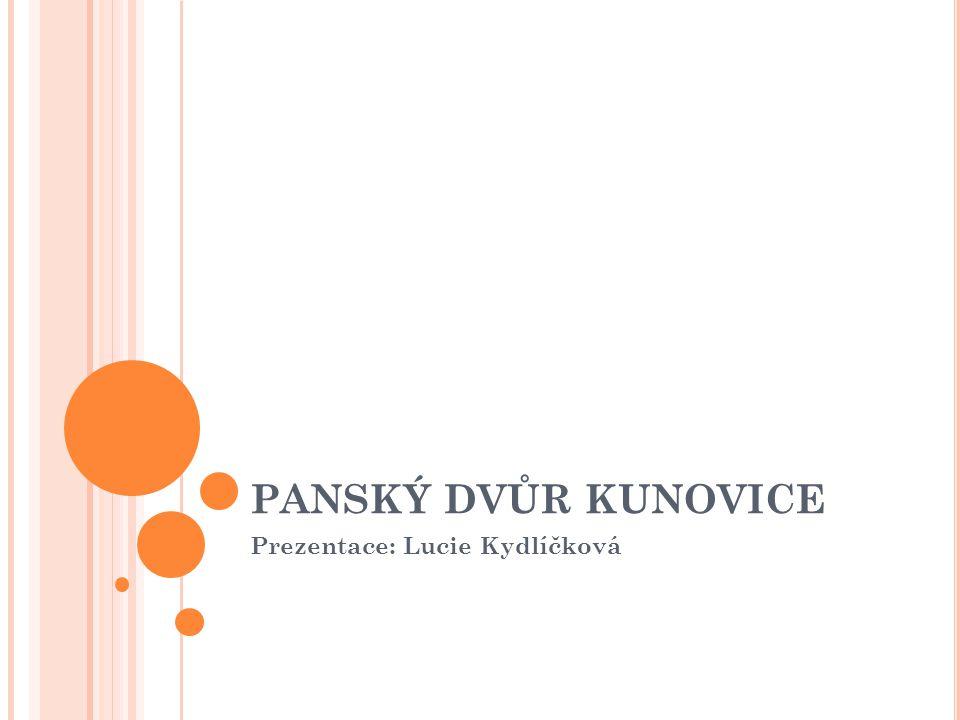 Prezentace: Lucie Kydlíčková