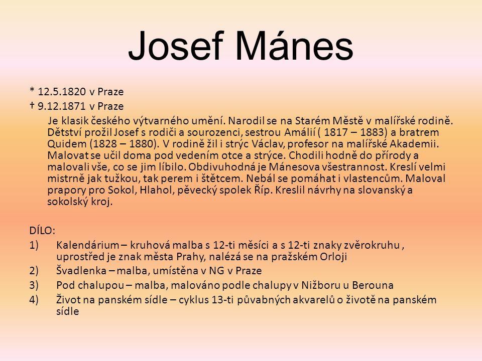 Josef Mánes * 12.5.1820 v Praze † 9.12.1871 v Praze