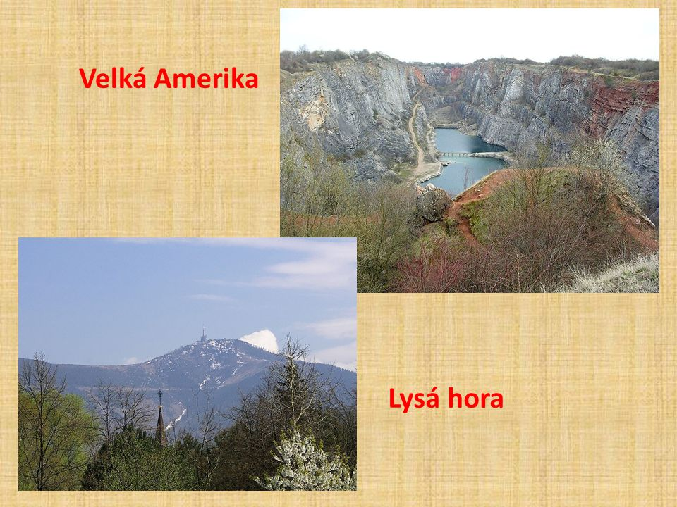 Velká Amerika Lysá hora
